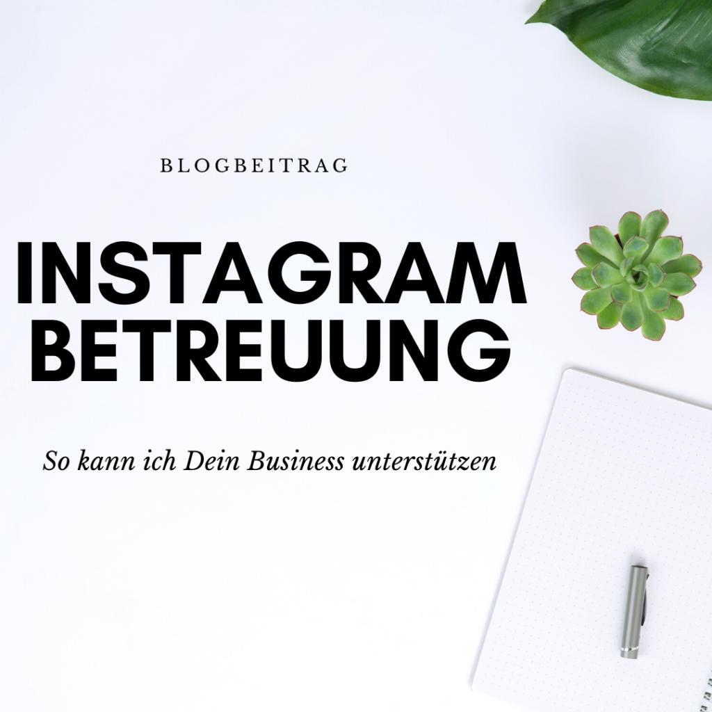 Instagram Account Betreuung